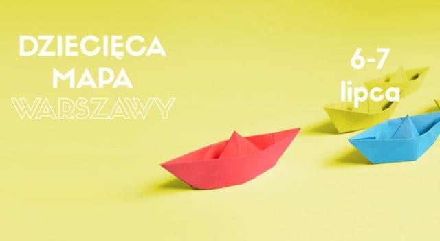 Dziecięca Mapa Warszawy - Weekendowa Zajawka