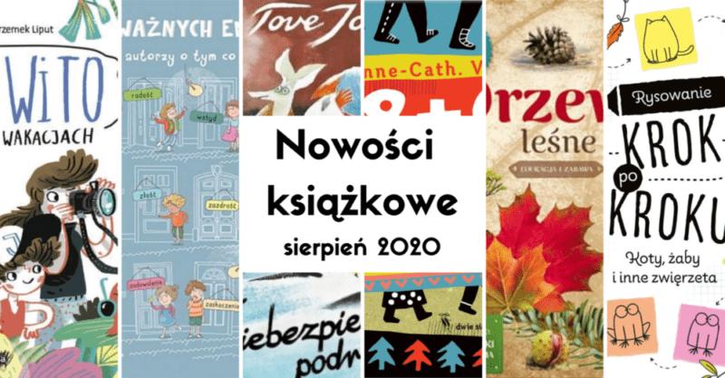 Nowości książkowe dla dzieci – sierpień 2020