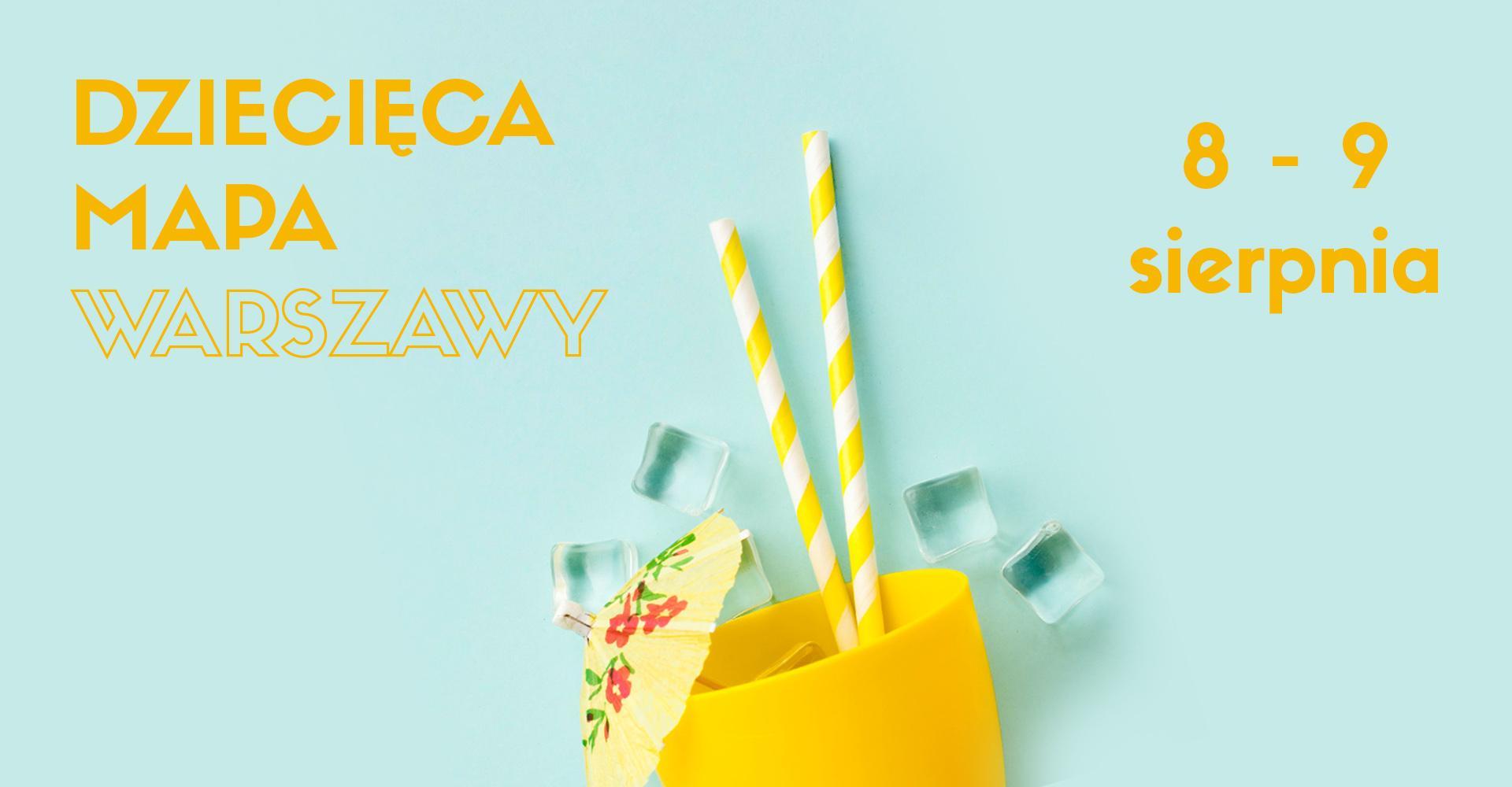 Weekendowa Zajawka, czyli zaplanuj rodzinny weekend w Warszawie (8-9 sierpnia)