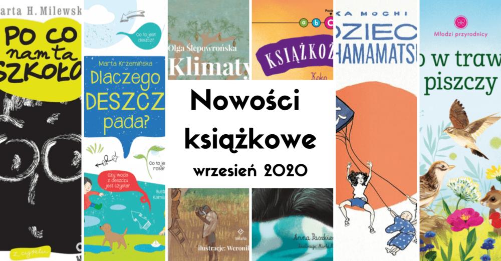 Nowości książkowe dla dzieci – wrzesień 2020
