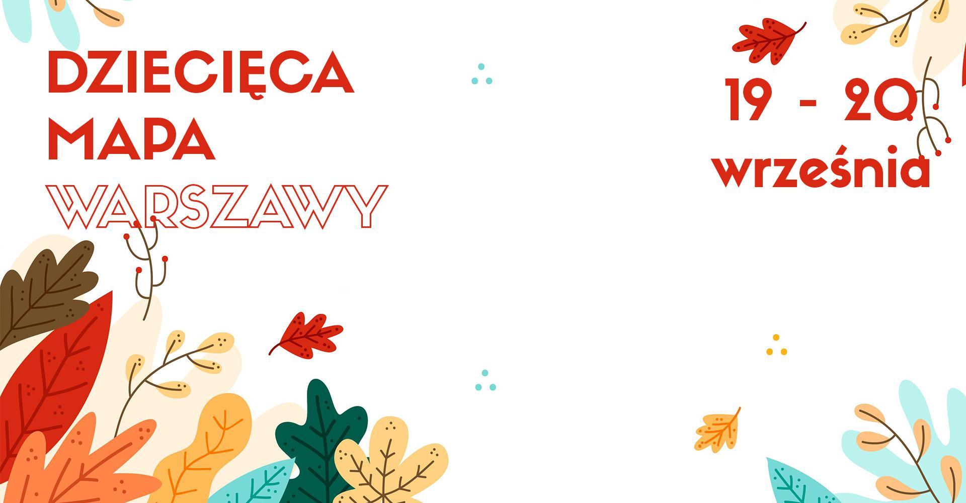 Weekendowa Zajawka, czyli zaplanuj rodzinny weekend w Warszawie (19-20 września)