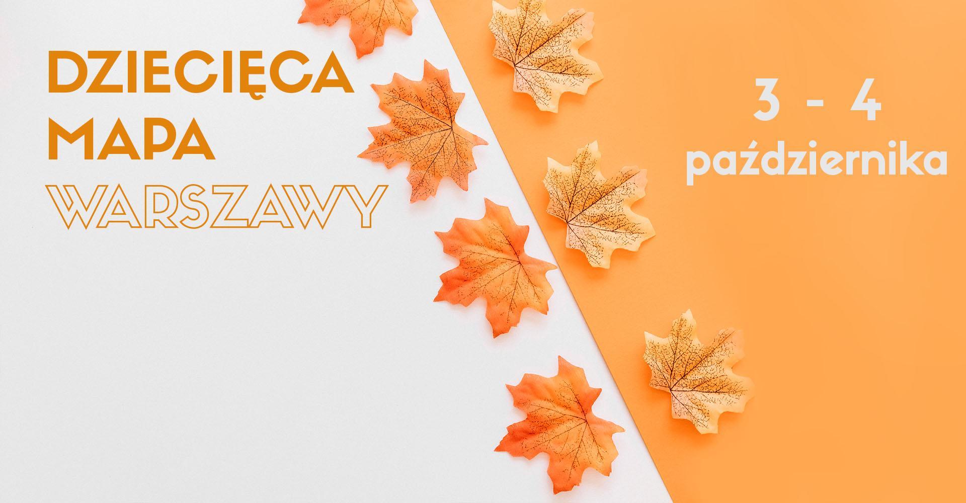 Weekendowa Zajawka, czyli zaplanuj rodzinny weekend w Warszawie (3-4 października)