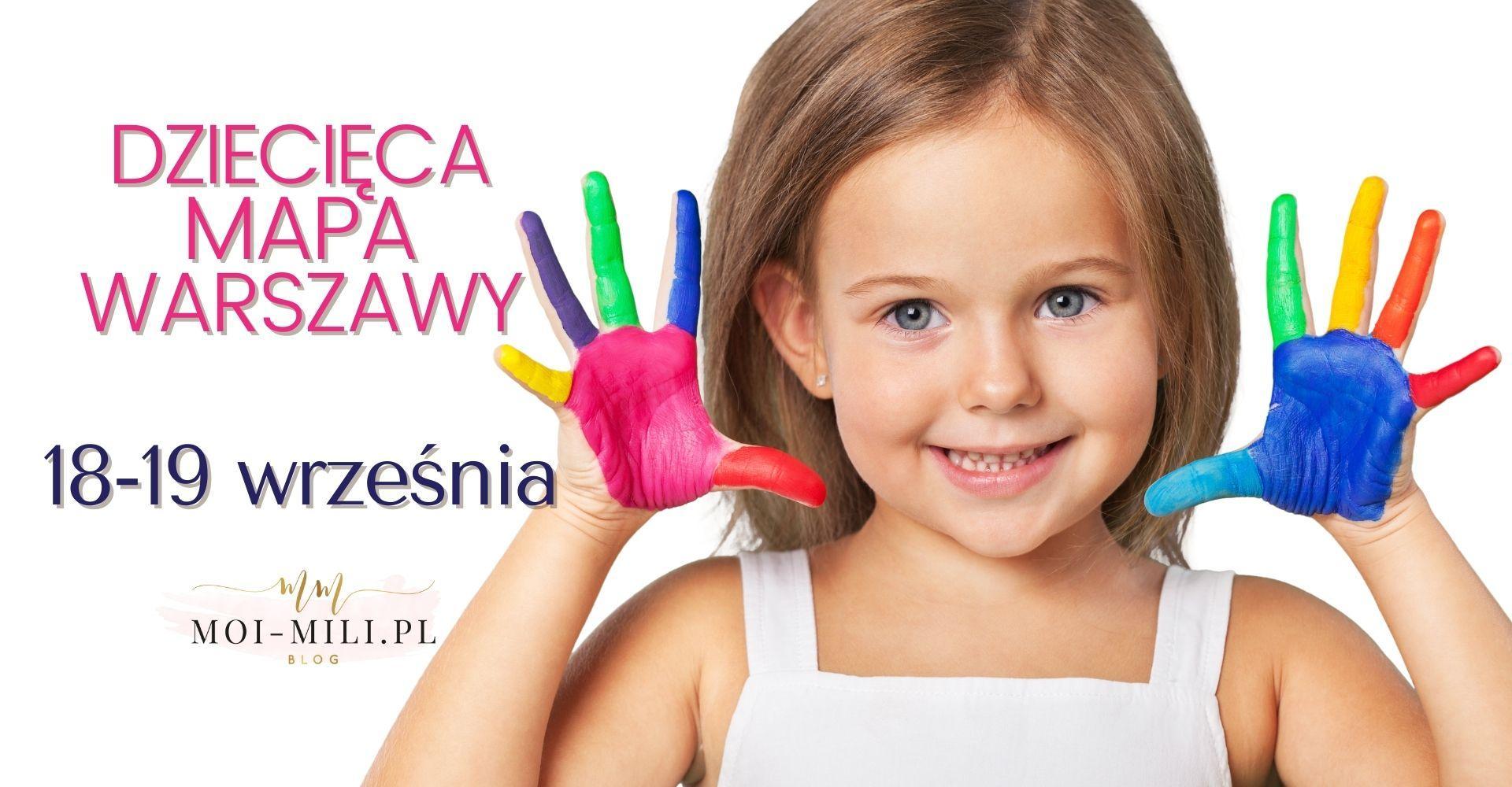 Weekendowa Zajawka, czyli co robić z dzieckiem w Warszawie 18-19 września