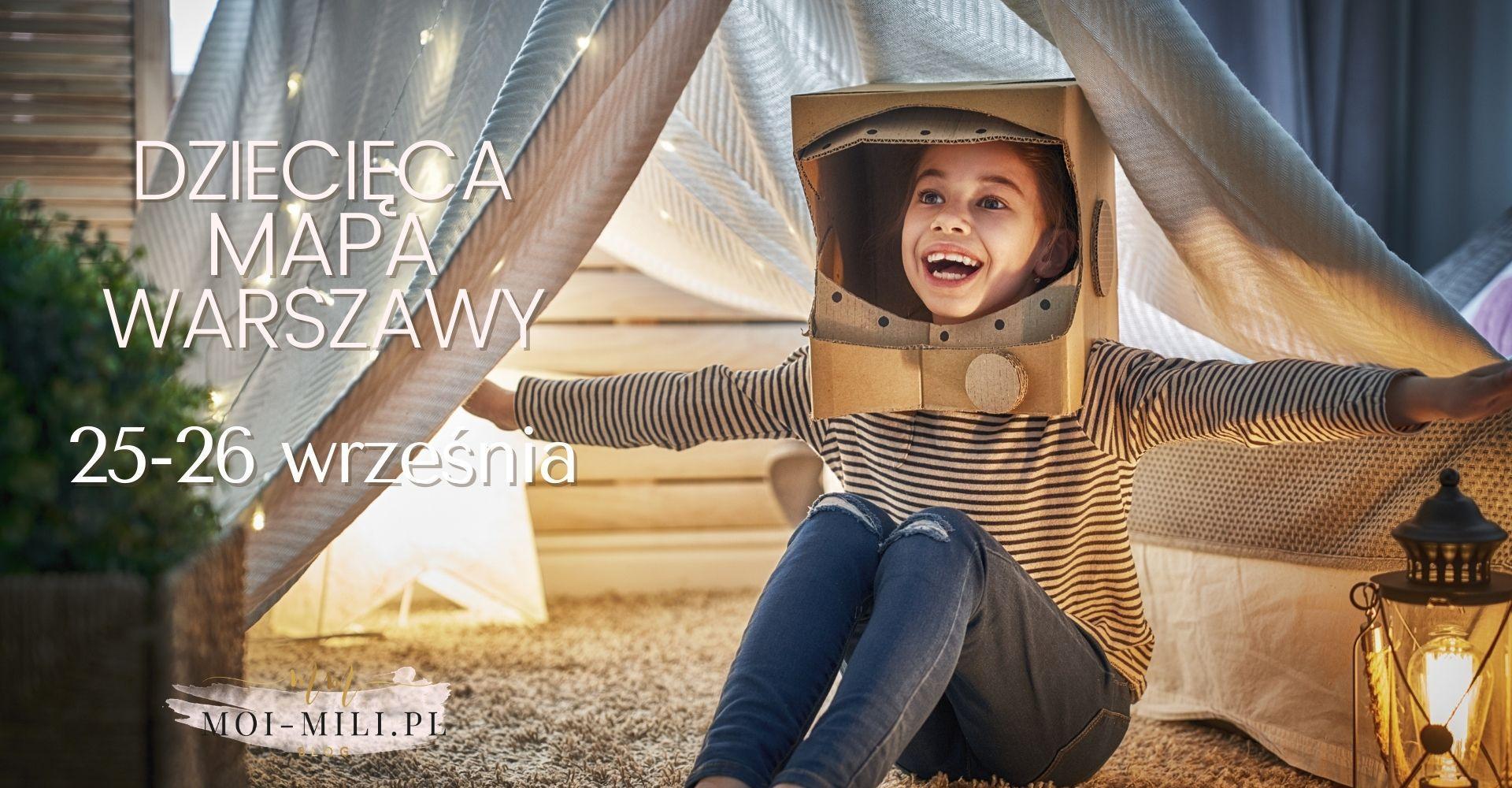 Weekendowa Zajawka, czyli co robić z dzieckiem w Warszawie 25-26 września